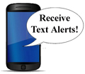 Subscribe to receive text alerts